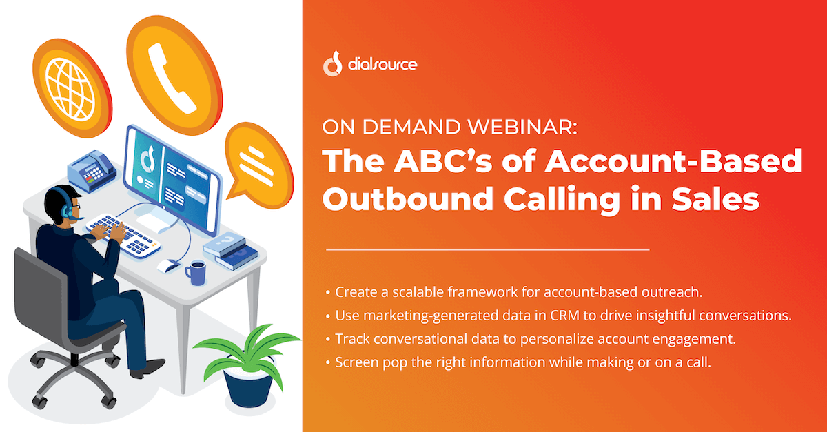 The ABC's of Account-Based Outbound Calling