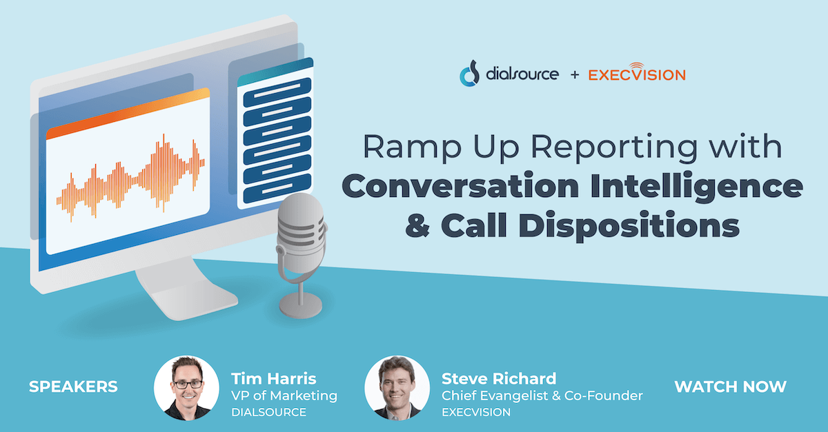 Ramp Up Reporting with Conversation Intelligence and Call Dispositions